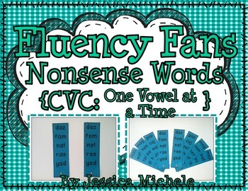 Fluency Fans: Nonsense Words {CVC: One Vowel At A Time}