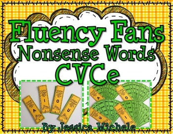 Fluency Fans: Nonsense Words {CVCe}
