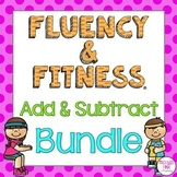 Math Facts Fluency & Fitness® BUNDLE (Addition and Subtrac