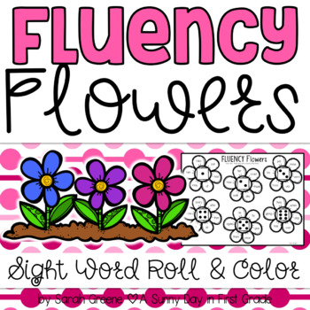 Fluency Flowers {Dolch Word Roll & Color}