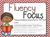 Fluency Focus: Introduction & Practice for ANY Text!