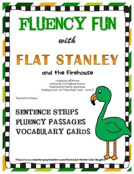 Fluency Sentence Strips and Passages: Flat Stanley and the Firehouse
