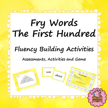 Fry Words - The First Hundred: Fluency Building Activities