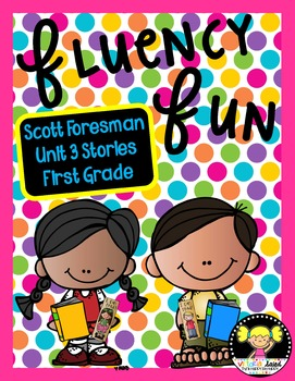 Fluency Fun Unit 3 {Scott Foresman}