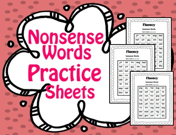 Nonsense Word Practice Sheets (NWF)