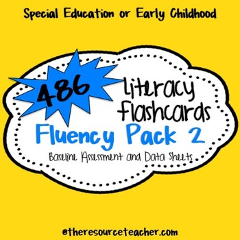 Fluency Pack 2 (486 Literacy Flashcards, Baseline Assessment and Data Sheets