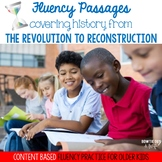 Social Studies Fluency Passages: Revolution to Reconstruction