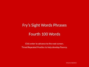 Fluency Phrases - Fourth 100 - Fry's Sight Words