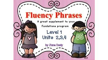 Fluency Phrases Level 1 Units 2,3,4