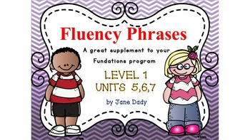 Fluency Phrases Level 1 Units 5,6,7