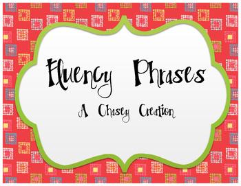 Fluency Phrases- RTI or Centers