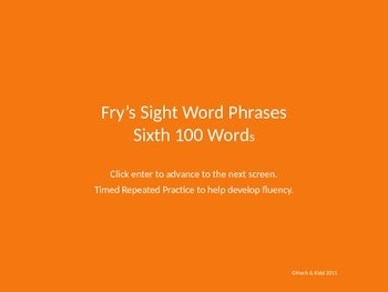 Fluency Phrases - Sixth 100 - Fry's Sight Words