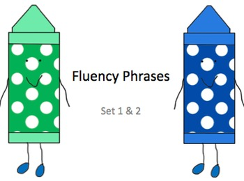 Fluency Phrases for 1st Grade ~ Set 1 & 2