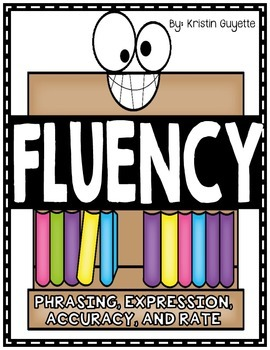 Fluency: Phrasing, Expression, Accuracy, Rate Activities