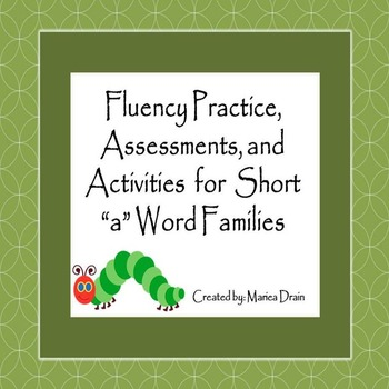 "Fluency Practice, Assessments, and Activities for Short Vowel ""a"" Word Families"
