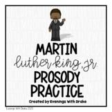 Fluency Practice (Martin Luther King, Jr.)