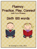Fluency: Practice, Play, Connect with Fry's Phrases, Sixth