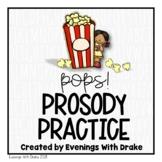Fluency Practice (Prosody Pops!)