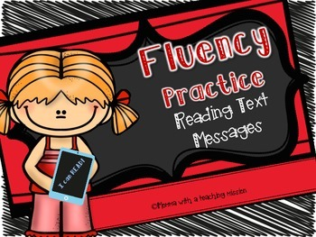 Fluency Practice : Reading Text Messages