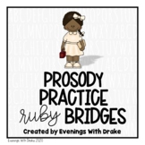 Fluency Practice (Ruby Bridges)