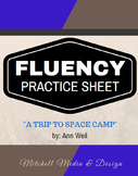 "Fluency Practice Sheet - ""A Trip to Space Camp"" by Ann Weil"