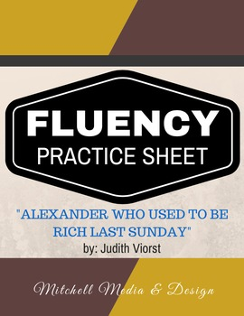 "Fluency Practice Sheet - ""Alexander Who Used to be Rich Last Sunday"""