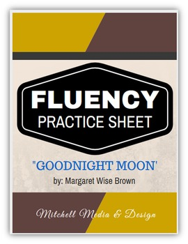 "Fluency Practice Sheet - ""Goodnight Moon"" by M.W. Brown"