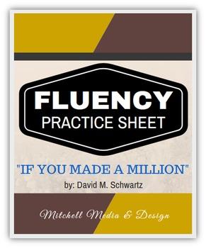 "Fluency Practice Sheet - ""If You Made a Million"" by David M. Schwartz"