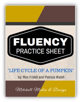 """Fluency Practice Sheet - """"Life Cycle of a Pumpkin"""" by R. Fridell & P. Walsh"""