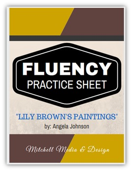 "Fluency Practice Sheet - ""Lily Brown's Paintings"" by Angela Johnson"