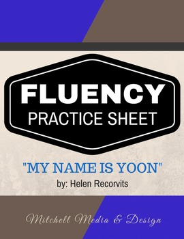"""Fluency Practice Sheet - """"My Name is Yoon"""" by Helen Recorvits"""