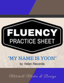"Fluency Practice Sheet - ""My Name is Yoon"" by Helen Recorvits"