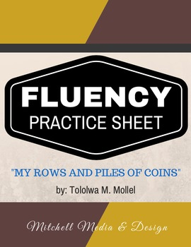 "Fluency Practice Sheet - ""My Rows and Piles of Coins"" by Tololwa M. Mollel"