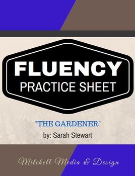 "Fluency Practice Sheet - ""The Gardener"" by Sarah Stewart"