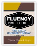 "Fluency Practice Sheet - ""The Hello, Goodbye Window"" by No"