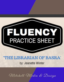 Fluency Practice Sheet - The Librarian of Basra by Jeanette Winter