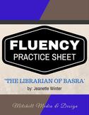 Fluency Practice Sheet - The Librarian of Basra by Jeanett