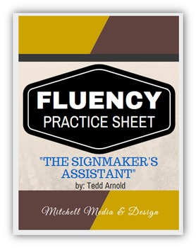 """Fluency Practice Sheet - """"The Signmaker's Assistant"""" by Tedd Arnold"""