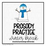 Fluency Practice (Winter Break Winter Recess Edition)