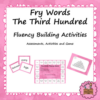 Fry's Words - Third Hundred:  Fluency Building Activities