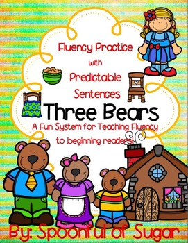 Fluency Practice with Predictable Sentences: 3 Bears Edition