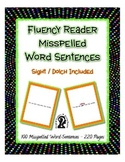 Fluency Reader ~ 100 Misspelled Word Sentences ~ over 200 pages