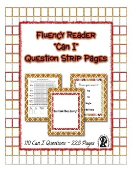 Fluency Reader 'Can I' Question Strip Pages ~ 110 Questions