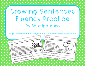 Fluency Reading Practice: Growing Sentences with Reading Comprehension Questions