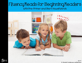 Fluency Reads for Beginning Readers