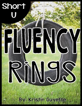 Fluency Rings: Short U