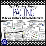Pacing:  Rubrics, Posters, Feedback Cards & Partner Reading Resources
