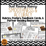 Smoothness & Accuracy: Rubrics, Posters, Feedback Cards, & Partner Reading