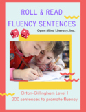Fluency Sentences: Roll & Read for Level 1 of Orton-Gillingham (200 sentences)