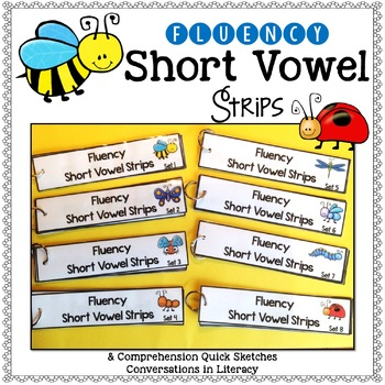 Fluency Short Vowel Strips & Comprehension Quick Sketch